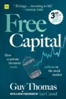 Free Capital : How 12 private investors made millions in the stock market - Book
