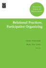 Relational Practices, Participative Organizing - Book