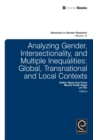 Analyzing Gender, Intersectionality, and Multiple Inequalities : Global-transnational and Local Contexts - eBook