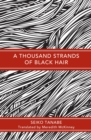 A Thousand Strands of Black Hair - Book