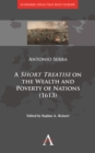 A 'Short Treatise' on the Wealth and Poverty of Nations (1613) - Book
