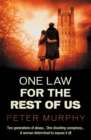 One Law For The Rest Of Us - Book