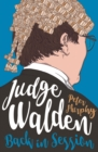 Judge Walden: Back in Session : Funny stories of the British courtroom - eBook