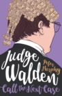 Judge Walden: Call The Next Case - Book