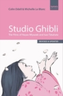 Studio Ghibli : The Films of Hayao Miyazaki and Isao Takahata - Third Edition - Book