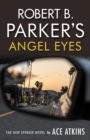 Robert B. Parker's Angel Eyes - Book