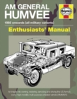 AM General Humvee Manual : The US Army's Iconic High-mobility Multi-purpose Wheeled Vehicle (HMMWV) - Book