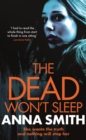 The Dead Won't Sleep : a nailbiting thriller you won't be able to put down! - eBook