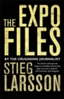 The Expo Files : Articles by the Crusading Journalist - Book