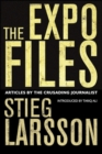 The Expo Files : Articles by the Crusading Journalist - eBook