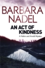 An Act of Kindness : A Hakim and Arnold Mystery - Book