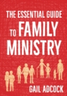 The Essential Guide to Family Ministry - Book