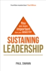 Sustaining Leadership : You are more important than your ministry - Book