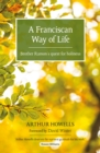 A Franciscan Way of Life : Brother Ramon's quest for holiness - Book