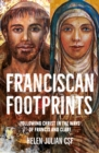 Franciscan Footprints : Following Christ in the ways of Francis and Clare - Book