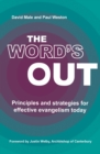 The Word's Out : Principles and strategies for effective evangelism today - Book