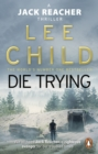 Die Trying : (Jack Reacher 2) - Book