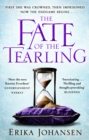 The Fate of the Tearling : (The Tearling Trilogy 3) - Book