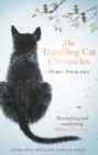 The Travelling Cat Chronicles : The Life Affirming One Million copy Bestseller - Book