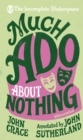 Incomplete Shakespeare: Much Ado About Nothing - Book