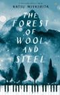 The Forest of Wool and Steel - Book