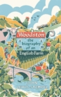 Woodston : The Biography of an English Farm - Book