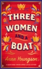 Three Women and a Boat : A BBC Radio 2 Book Club Title - Book