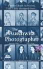 The Auschwitz Photographer : Based on the true story of Wilhelm Brasse prisoner 3444 - Book