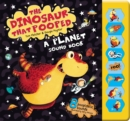 The Dinosaur That Pooped A Planet! : Sound Book - Book