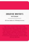 Creative Writer's Notebook : 20 Great Authors & 70 Writing Exercises - Book