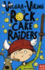 Vulgar the Viking and the Rock Cake Raiders - Book