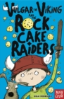 Vulgar the Viking and the Rock Cake Raiders - eBook