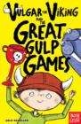 Vulgar the Viking and the Great Gulp Games - Book