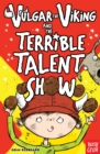Vulgar the Viking and the Terrible Talent Show - eBook