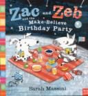 Zac and Zeb and the Make Believe Birthday Party - Book