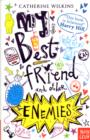 My Best Friend and Other Enemies - Book