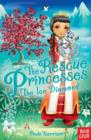 The Rescue Princesses: The Ice Diamond - Book