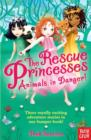 The Rescue Princesses: Animals in Danger - Book