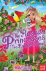The Rescue Princesses: The Rainbow Opal - Book