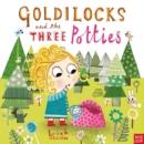 Goldilocks and the Three Potties - Book