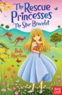 The Rescue Princesses: The Star Bracelet - Book