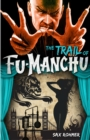 Fu-Manchu: The Trail of Fu-Manchu - Book