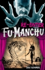 Fu-Manchu: Re-enter Fu-Manchu - Book