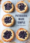 Patisserie Made Simple : Patisserie Made Simple - Book