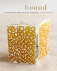 Bound : 15 beautiful bookbinding projects - Book