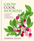 Grow, Cook, Nourish - eBook