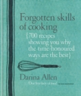 Forgotten Skills of Cooking - eBook