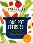 One Pot Feeds All : 100 new recipes from roasting tin dinners to one-pan desserts - eBook