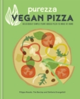 Purezza Vegan Pizza : Deliciously simple plant-based pizza to make at home - eBook