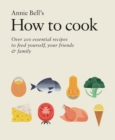 How to Cook: Over 200 essential recipes to feed yourself, your friends & Family - eBook
